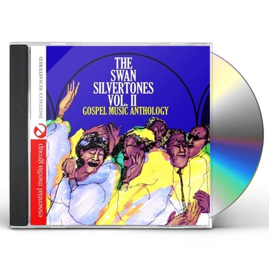 GOSPEL MUSIC ANTHOLOGY: SWAN SILVERTONES 2 CD