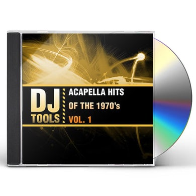 DJ Tools ACAPELLA HITS OF THE 1970'S, VOL. 1 CD