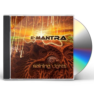E-Mantra RAINING LIGHTS CD