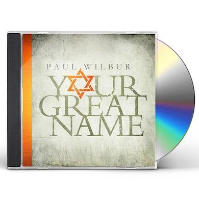 Paul Wilbur YOUR GREAT NAME CD