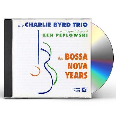 Charlie Byrd BOSSA NOVA YEARS CD