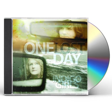 Indigo Girls ONE LOST DAY CD