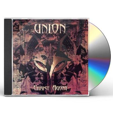 Union CHRIST AGONY CD