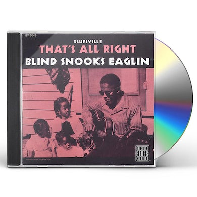 Snooks Eaglin THAT'S ALL RIGHT CD
