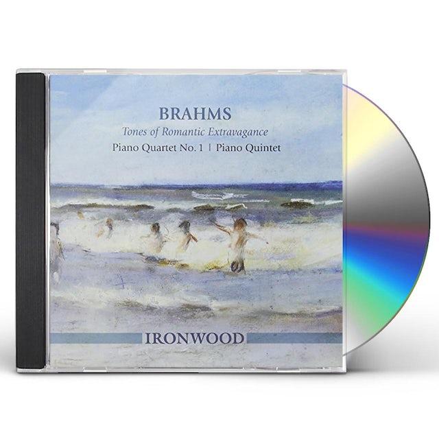 Ironwood BRAHMS TONES OF ROMANTIC EXTRAVAGANCE: PIANO QRT CD