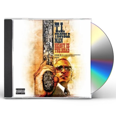 T.I. Trouble Man: Heavy Is The Head CD
