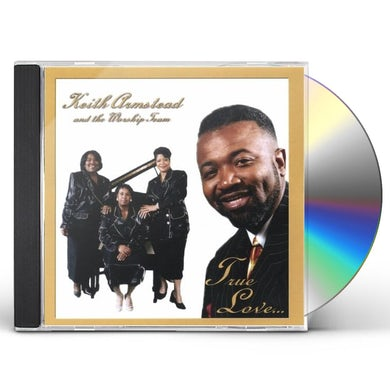 Minister Keith Armstead TRUE LOVE CD