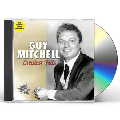 Guy Mitchell GREATEST HITS CD