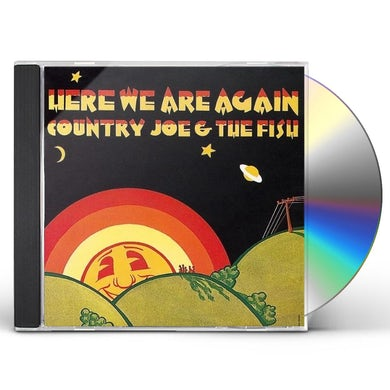 Country Joe & The Fish HERE WE ARE AGAIN CD