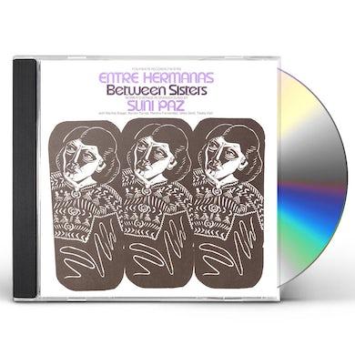 Suni Paz ENTRE HERMANAS: BETWEEN SISTERS CD