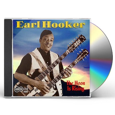 Earl Hooker MOON IS RISING CD