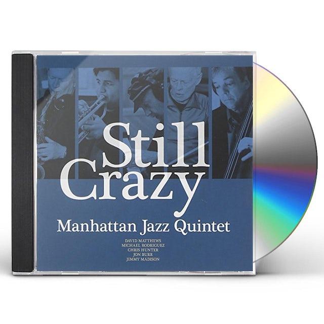 Manhattan Jazz Quintet STILL CRAZY CD