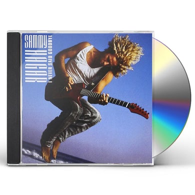 Sammy Hagar I NEVER SAID GOODBYE CD