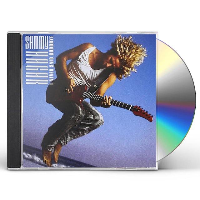 Sammy Hagar I NEVER SAID GOODBYE CD
