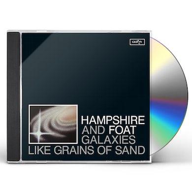 Hampshire & Foat GALAXIES LIKE GRAINS OF SAND CD