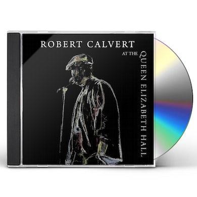 Robert Calvert AT THE QUEEN ELIZABETH HALL 1986 CD