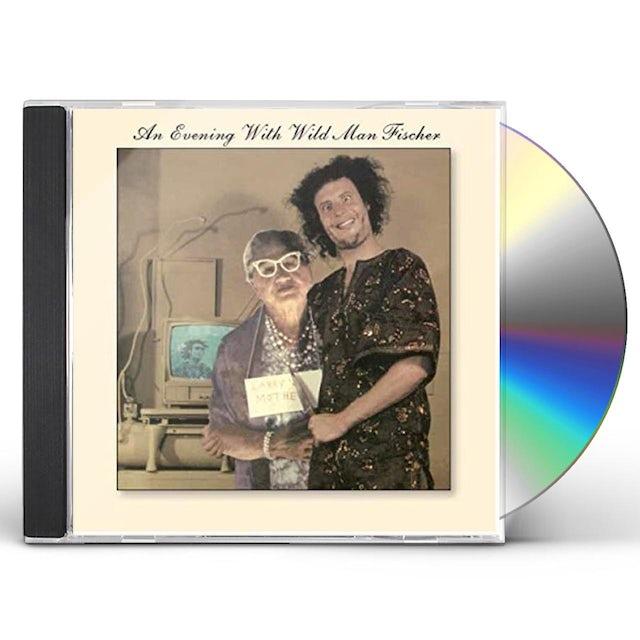 EVENING WITH WILD MAN FISCHER CD