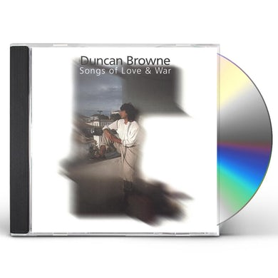 Duncan Browne SONGS OF LOVE & WAR CD