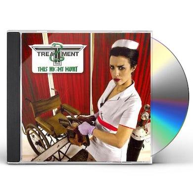 Treatment MIGHT HURT CD