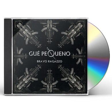 Gue Pequeno BRAVO RAGAZZO CD