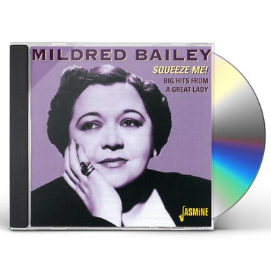 Mildred Bailey SQUEEZE ME BIG HITS FROM A GREAT LADY CD