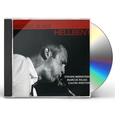 Michael Blake HELLBENT CD