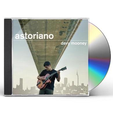 Davy Mooney ASTORIANO CD