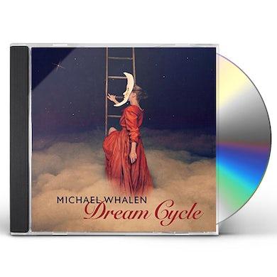 Michael Whalen DREAM CYCLE CD