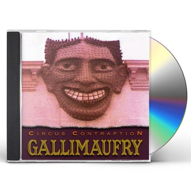 Circus Contraption GALLIMAUFRY CD