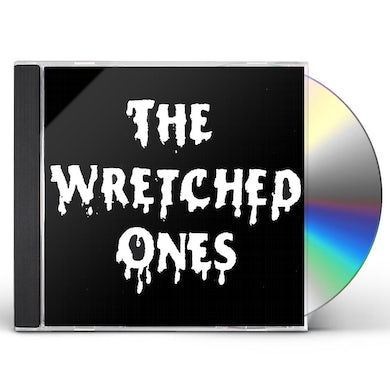 WRETCHED ONES CD