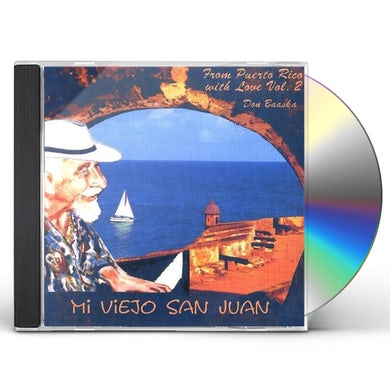 Don Baaska MI VIEJO SAN JUAN 2 CD
