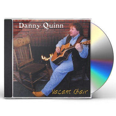 Danny Quinn VACANT CHAIR CD