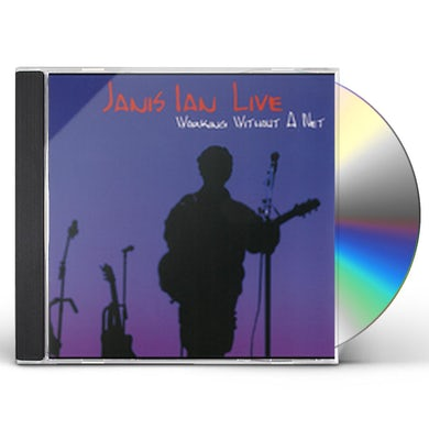 JANIS IAN LIVE: WORKING WITHOUT A NET CD