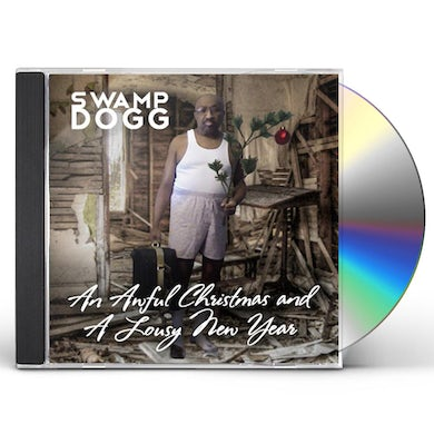 Swamp Dogg AWFUL CHRISTMAS & A LOUSY NEW YEAR CD