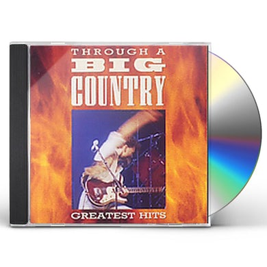 THROUGH A BIG COUNTRY CD