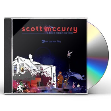 Scott McCurry GO ON & DO YOUR THING CD