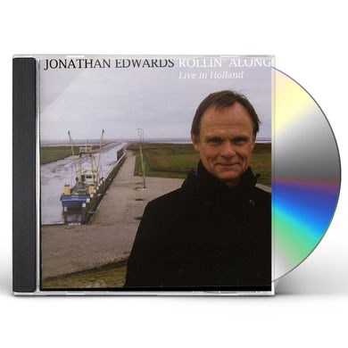 Jonathan Edwards ROLLIN ALONG LIVE IN HOLLAND CD