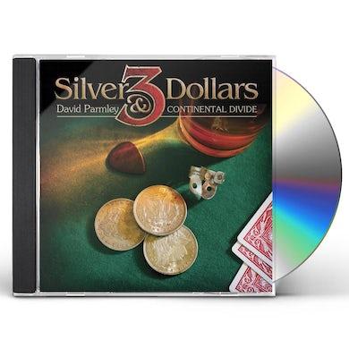 David Parmley THREE SILVER DOLLARS CD