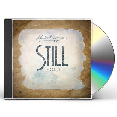 Michael W Smith Still Vol. 1 CD
