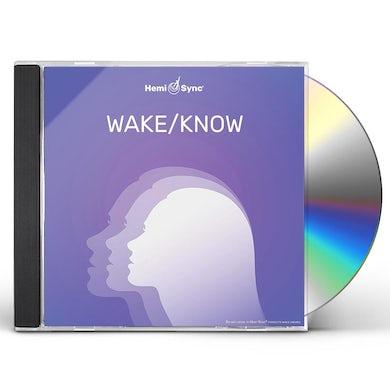 Hemi-Sync WAKE/KNOW CD