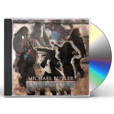 Michael Butler EVERY TURN CD