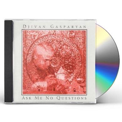 ASK ME NO QUESTIONS CD