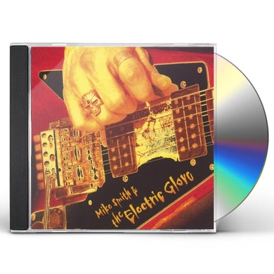 Mike Smith THE ELECTRIC GLOVE CD