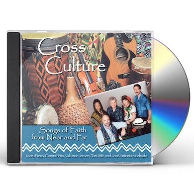 Cross Culture SONGS OF FAITH FROM NEAR & FAR CD