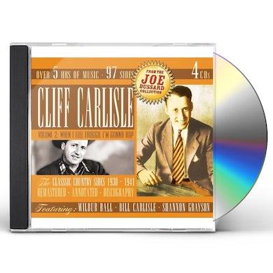 Cliff Carlisle VOLUME 2: WHEN I FEEL FROGGIE IM GONNA HOP CD