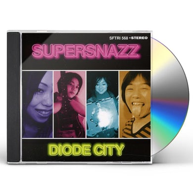 Supersnazz DIODE CITY CD