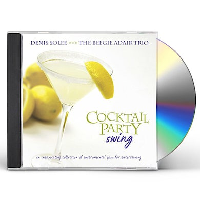 Denis Solee COCKTAIL PARTY SWING CD