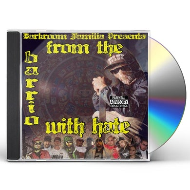 DarkRoom Familia FROM THE BARRIO WITH HATE CD