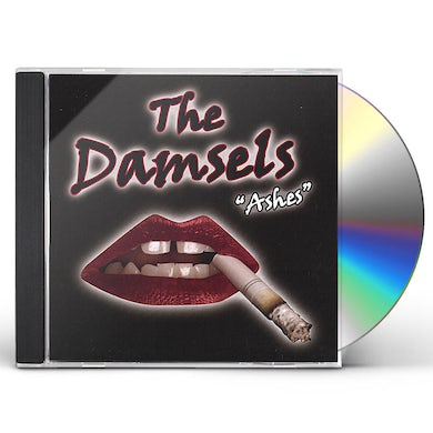 Damsels ASHES CD