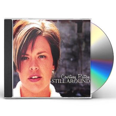 Courtney Patton STILL AROUND CD